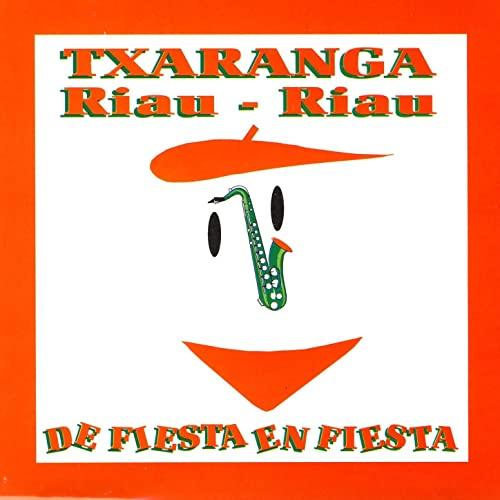 Txaranga Riau Riau